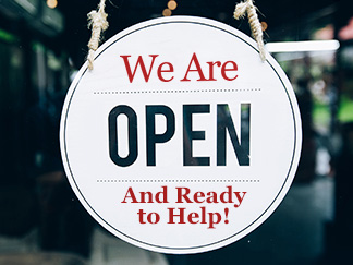 Our business is open and ready to help