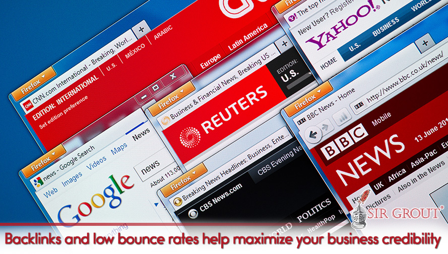 Backlinks and low bounce rates help maximize your business credibility